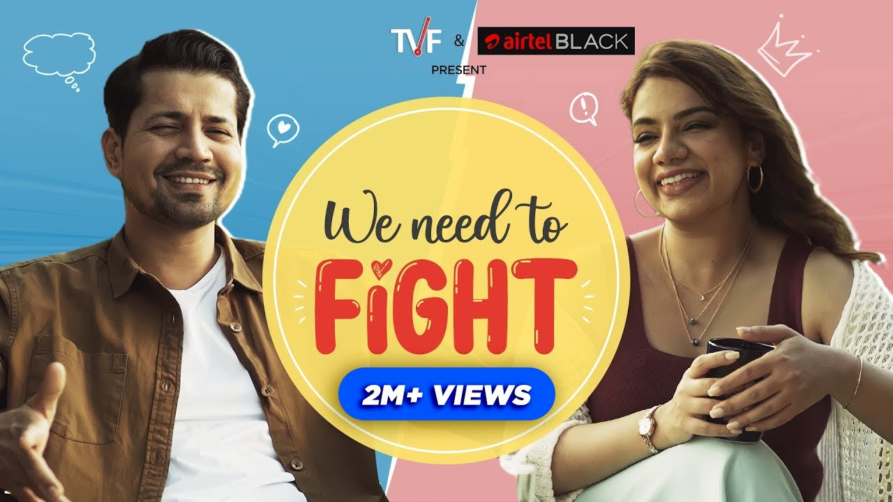 TVF's We need to Fight ft. Permanent Roommates