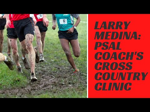 Larry Medina: PSAL Coach's Cross Country Clinic