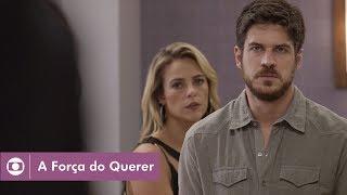 A Força do Querer: capítulo 168 da novela, segunda, 16 de outubro, na Globo