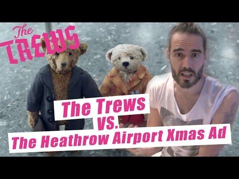 The Trews vs The Heathrow Christmas Advert: Russell Brand The Trews (E381)