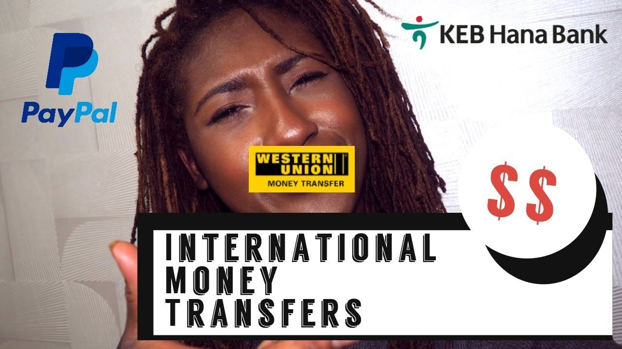 Moving To Korea How Send Money From The Usa