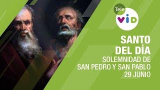 29 De Junio Día De La Solemnidad De San Pedro Y San Pablo, Santo Del Día - Tele Vid