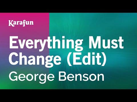 Karaoke Everything Must Change (Edit) - George Benson *