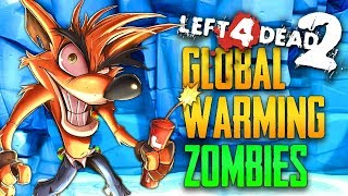 Global Warming Zombies (L4D2 Zombies - Crash Bandicoot #3)