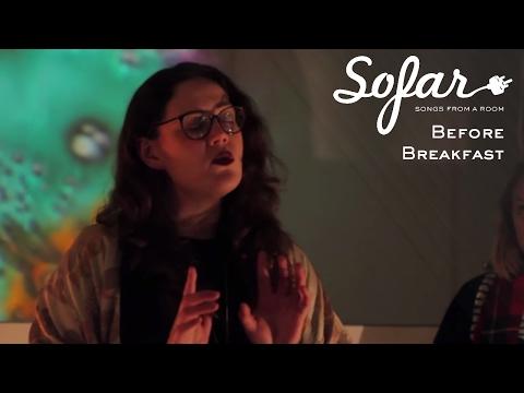 Before Breakfast - Body | Sofar Leeds