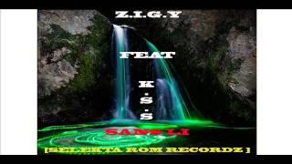 Zigy Feat Kss - Sans Li - [ Selekta Rom Recordz ] 2016