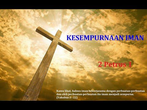 Iman Yang Sempurna Dalam Kitab 2 Petrus 1