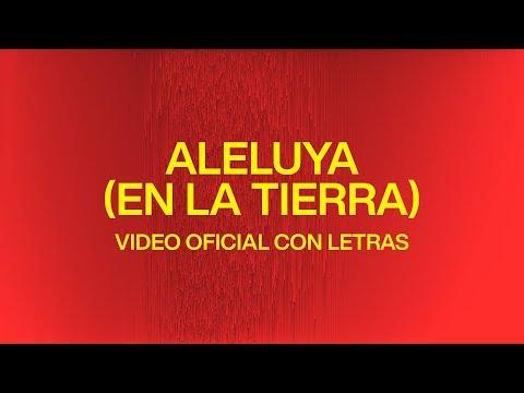 Aleluya (En La Tierra) [Hallelujah Here Below] | Video Oficial Con Letras | Elevation Worship