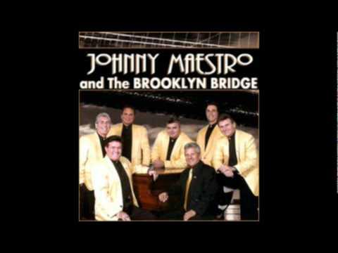 Johnny Maestro & The Brooklyn Bridge - Welcome Me Love ((STEREO))