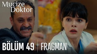 Mucize Doktor 49. Bölüm Fragmanı