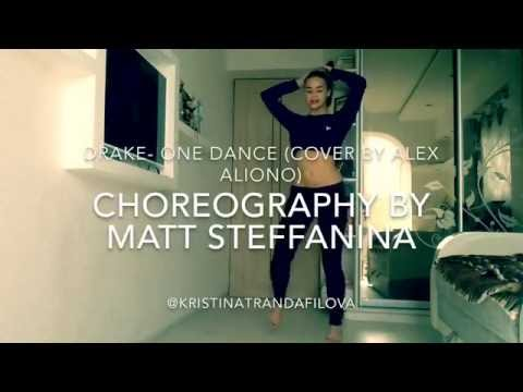 ONE DANCE- Drake ft Kyla & Wizkid (Alex Aiono Cover) |dance cover| @Mattsteffanina