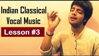 Tutorial 3 (Alankaar) - Indian Classical Vocal Music for Beginners by Siddharth Slathia