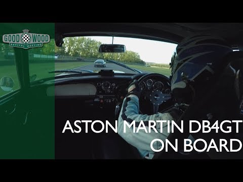 On Board Glorious Aston Martin DB4GT At Goodwood Revival