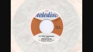 trevor payne 1966 le funky instrumental funk beat ye ye canada quebec