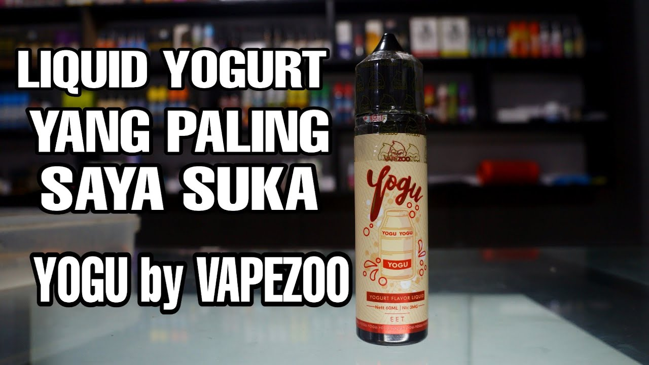 Yogu By Vapezoo Saya Suka Rasanya Yang Original Youtube