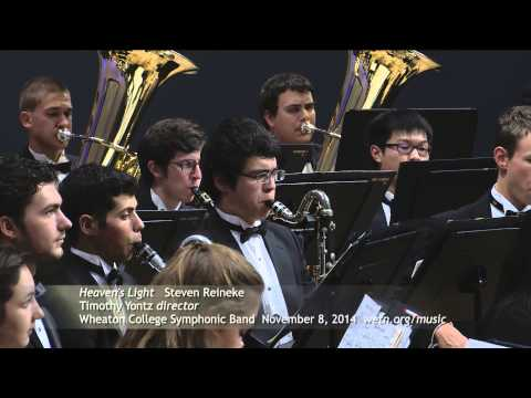 Steven Reineke: Heaven's Light | Wheaton College Symphonic Band