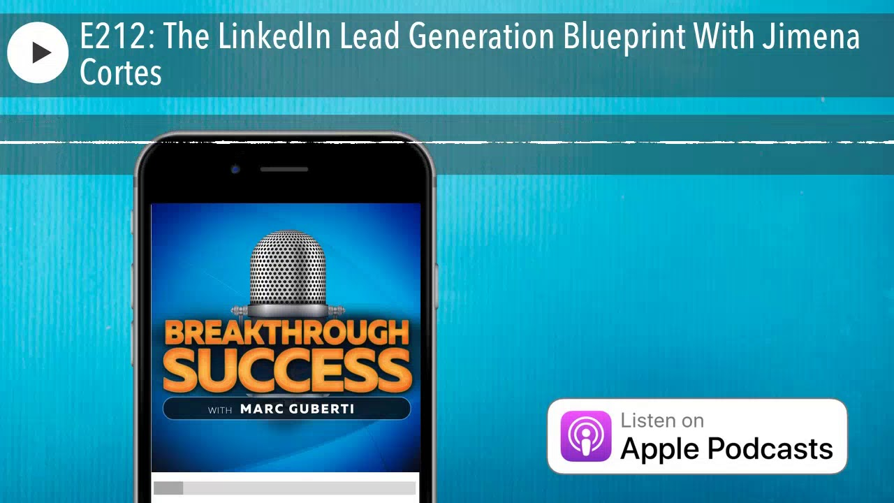 E212 the linkedin lead generation blueprint with jimena cortes e212 the linkedin lead generation blueprint with jimena cortes malvernweather Choice Image