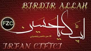 ILAHI 2011 - IRFAN CIFTCI - BIRDIR ALLAH