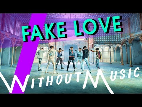 BTS - Fake Love (#WITHOUTMUSIC Parody)