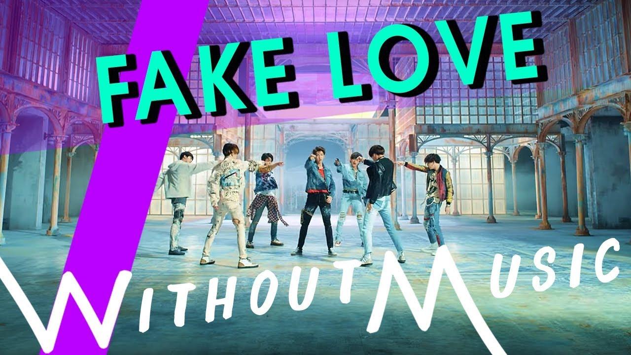 Bts Fake Love Withoutmusic Parody