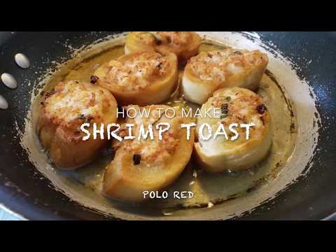 HOW TO MAKE SHRIMP TOAST FRENCH BREAD