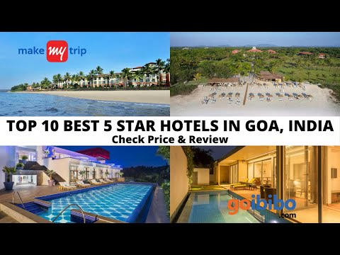 Top 10 Best 5 Star Hotels In Goa With Price & Review Rating | Luxury Hotels In Goa