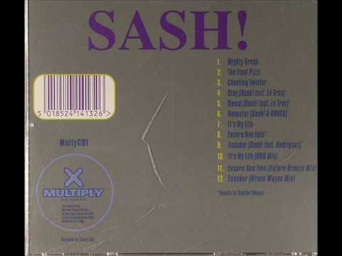 SASH- mighty break