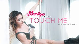 Marilyn Hucek - Touch Me (Official Video)