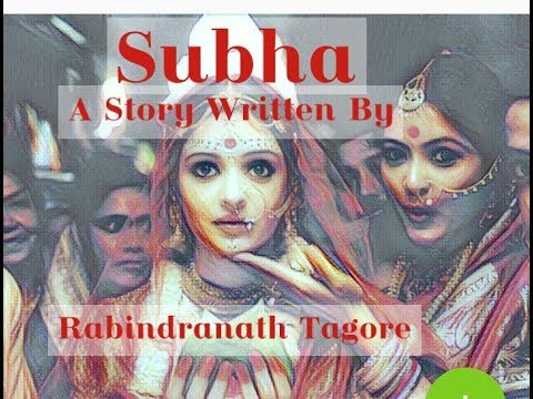 """Subha"" - A Story Written By Rabindranath Tagore."