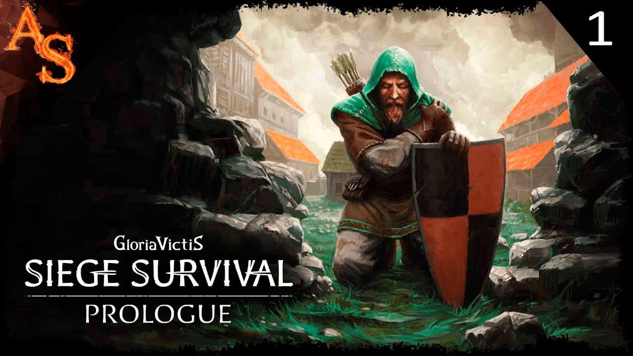 Siege Survival Gloria Victis Prologue | Обзор | Пережить осаду любой ценой