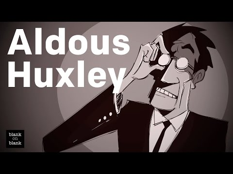 Aldous Huxley on Technodictators