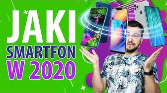 Jaki smartfon kupić w 2020 roku?