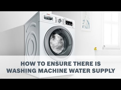 How To Ensure There is Washing Machine Water Supply - Cleaning & Care
