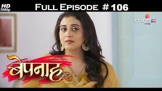 Bepannah - Full Episode 106 - With English Subtitles