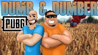 PUBG The Dumb  Dumber Fun Stream