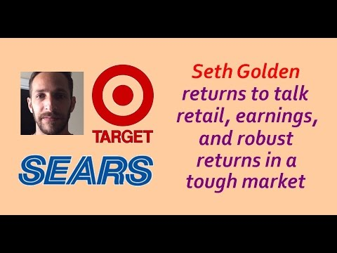Seth Golden talks retail, earnings, & big profits in this crazy market / retail stocks 2017 target