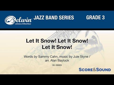 Let It Snow! Let It Snow! Let It Snow!, arr. Alan Baylock - Score & Sound