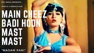 MAIN CHEEZ BADI HOON MAST MAST (Nargis vs Reema Khan) - BVC MEDIA