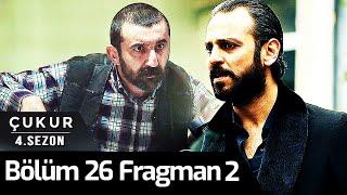 Çukur 4.Sezon 26.Bölüm 2.Fragman