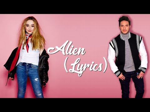 Sabrina Carpenter, Jonas Blue - Alien (Lyrics)