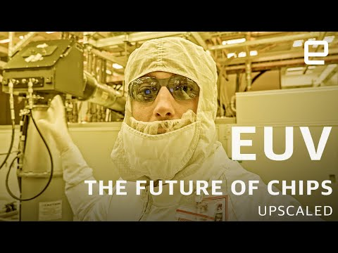 EUV: Lasers, Plasma, And The Sci-fi Tech That Will Make Chips Faster | Upscaled