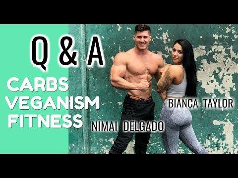 Carbs, Veganism, Fitness Q&A   Bianca Taylor & Nimai Delgado