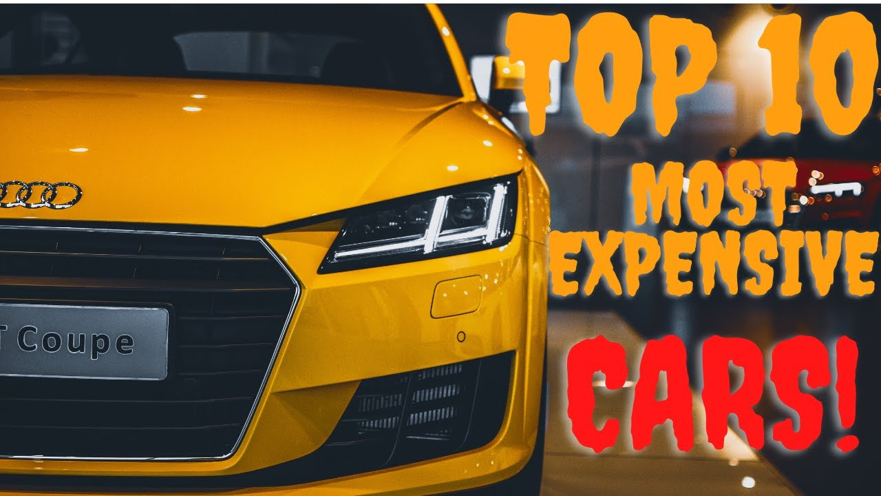 Top 10 most expensive cars in world !!