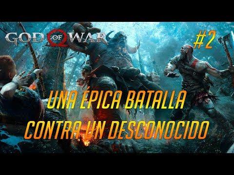 NUEVO GOD OF WAR - UNA ÉPICA BATALLA CONTRA UN DESCONOCIDO  [PS4 pro] - EPISODIO 2