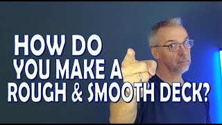 How to make Rough & Smooth Playing Cards - Tutorial [HD]