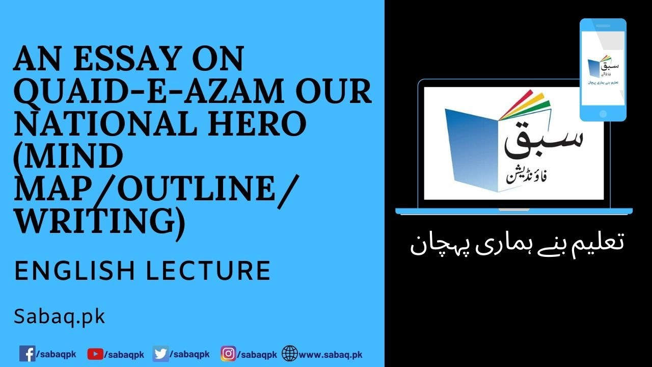 An Essay On Quaideazam Our National Hero Mind Mapoutlinewriting  An Essay On Quaideazam Our National Hero Mind Mapoutlinewriting Buy Book Reports also Assingment Writing Help For Unversity Student In Australia  Essay In English For Students