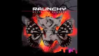 Raunchy - City Of Hurt