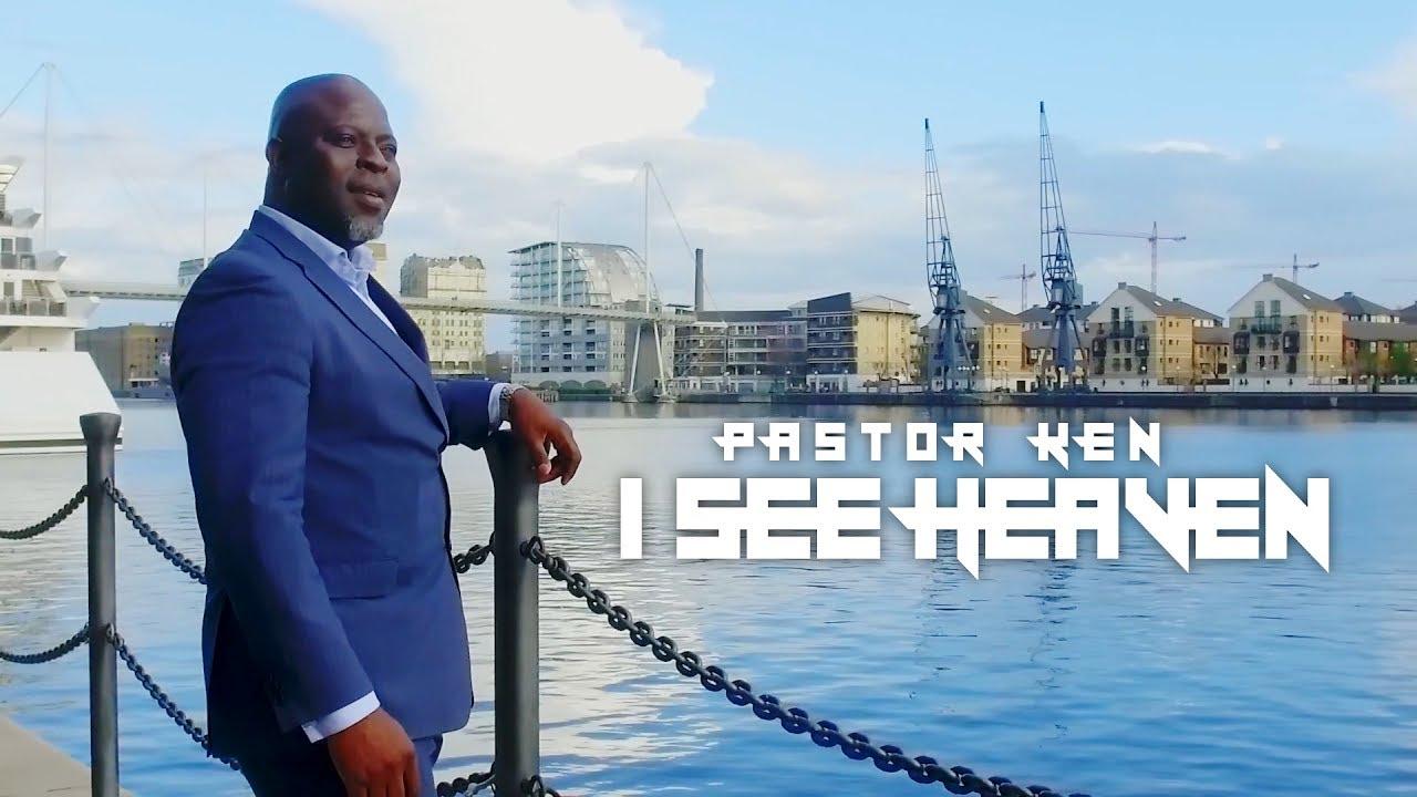 I SEE HEAVEN  Pastor Ken [@OfficialPastorK]