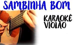 Sambinha Bom - Mallu Magalhães - Karaokê Violão