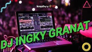 DJ -Ingky Granat  KUMIS TIPIS 2018